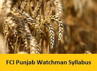 FCI Punjab Watchman Syllabus