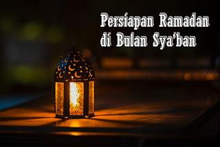 persiapan ramadan di bulan sya'ban
