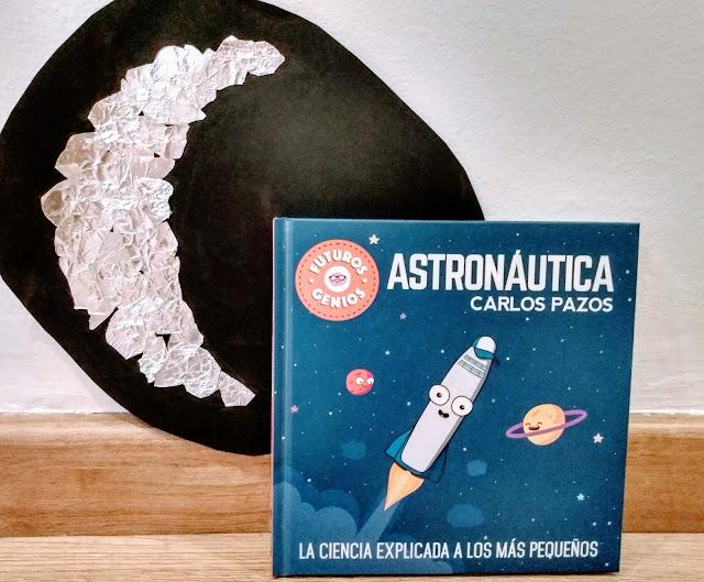 Astronáutica. La ciencia explicada a los más pequeños