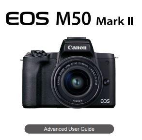 Canon EOS M50 Mark II Mirrorless Camera PDF User Guide / Manual