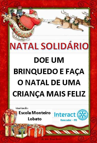 Interact e Escola Monteiro Lobato promovem Natal Solidário