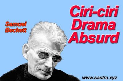 Ciri-Ciri Drama Absurd