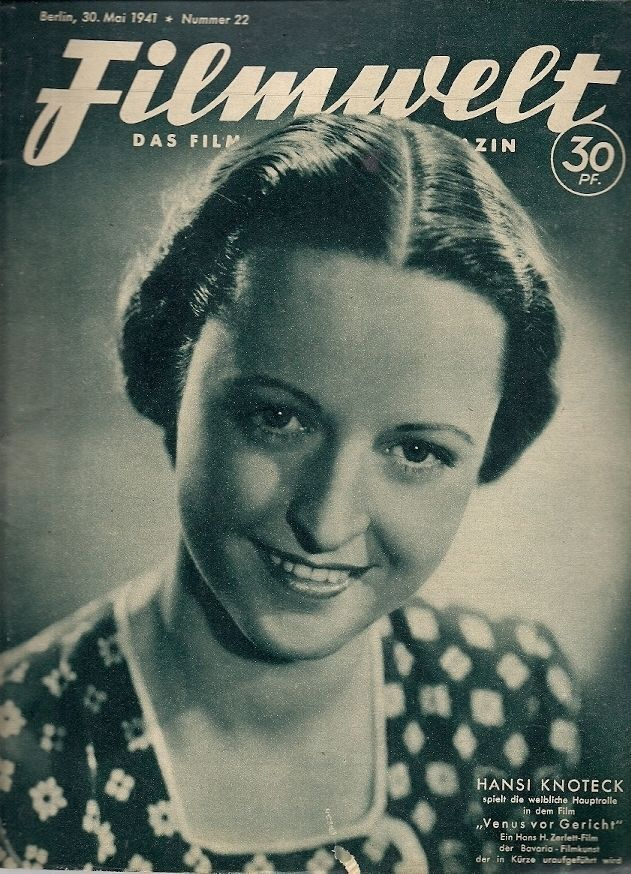 Hansi Knoteck on the cover of Filmwelt 30 May 1941 worldwartwo.filminspector.com