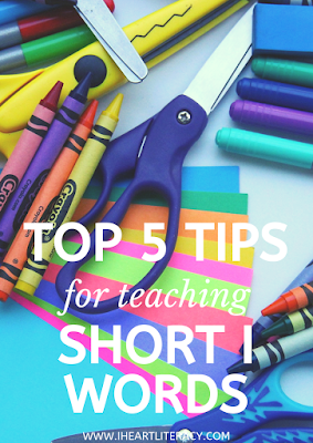 The Top Five Tips for Teaching Short I Words #phonics #teaching #kindergarten #1stgrade #2ndgrade #CVC #shorti