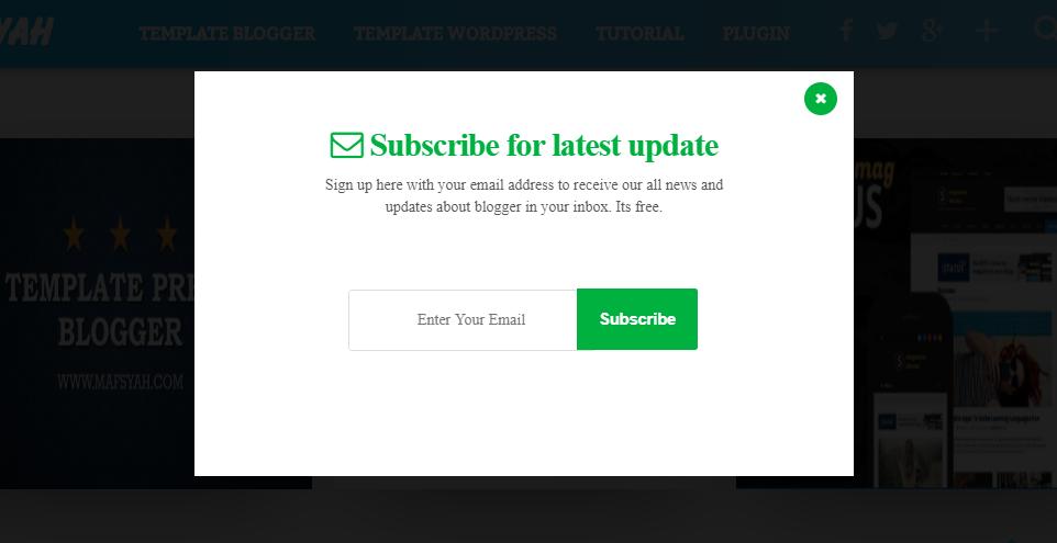 Cara Membuat Popup Subscribe Di Blogger