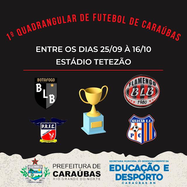 """Vem aí! I Quadrangular de Futebol """"Antônio Alcivan Fernandes"""" em Caraúbas"""