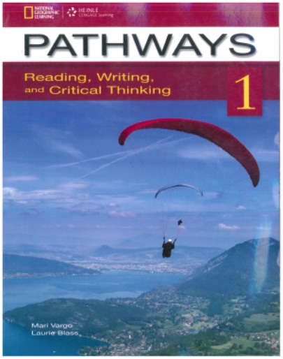 📕Pathways 1. Listening, Speaking,  Reading, Writing, Critical Thinking