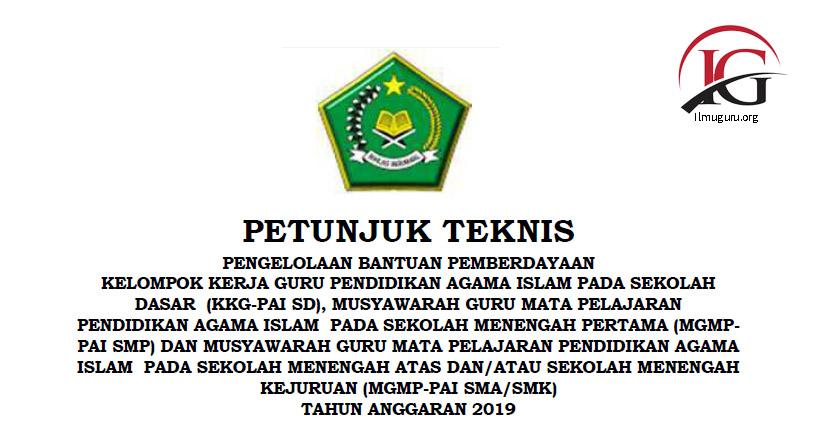 Juknis Bantuan Pemberdayaan KKG-PAI SD, MGMP-PAI SMP/SMA/SMK