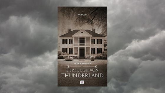 Petra Winter / Der Fluch von Thunderland