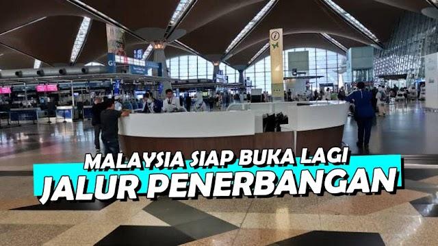 Malaysia Buka Kembali Jalur Penerbangan untuk Enam Negara Zona Hijau COVID-19