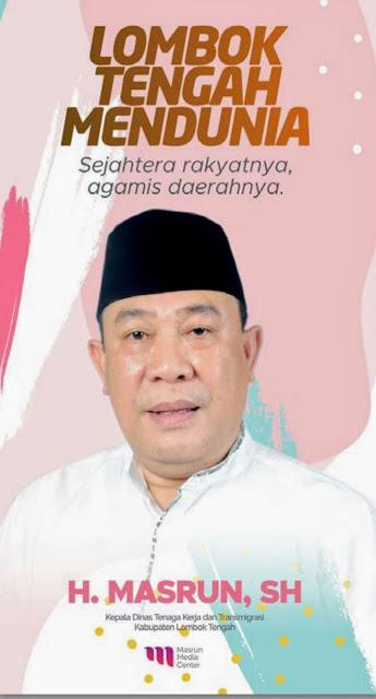 Haji Masrun, Bacabup Idola Lombok Tengah yang Peduli TKI