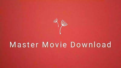 Master movie download | Updated news leaked by mp4mania