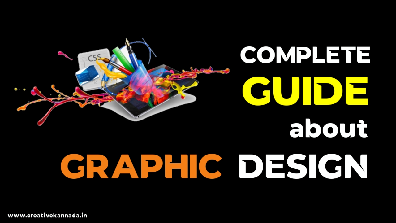 Complete Guide about Getting Started as a Graphic Designer in Karnataka