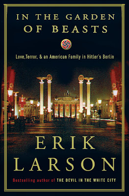 REVIEW: IN THE GARDEN OF BEASTS by Erik Larson