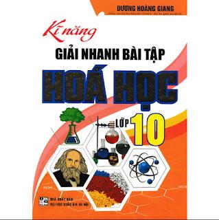 Kĩ Năng Giải Nhanh Bài Tập Hóa Học Lớp 10 ebook PDF-EPUB-AWZ3-PRC-MOBI