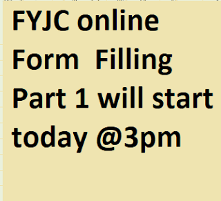 FYJC Form FIlling will start today @3 pm