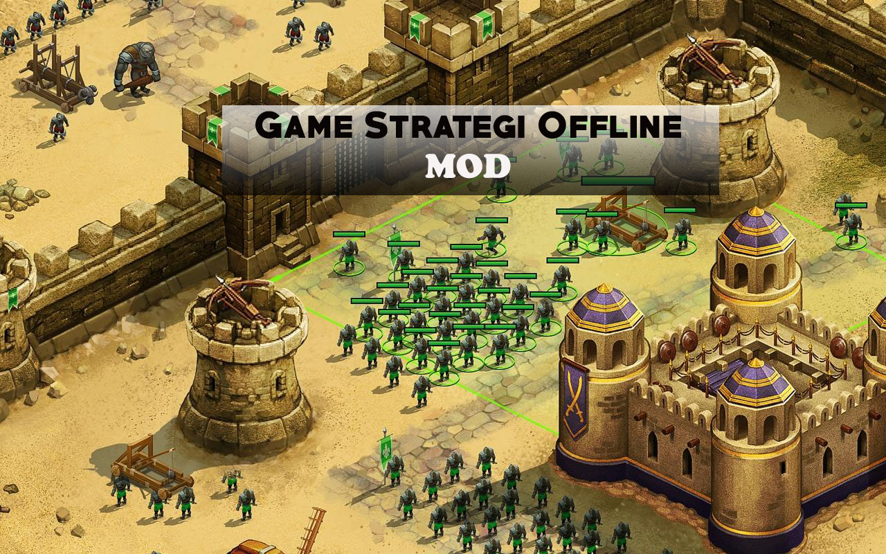 Download Game Strategi MOD APK Offline Terbaik 2019 di ...