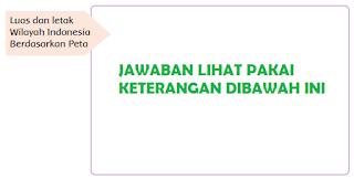 Luas dan letak Wilayah Indonesia Berdasarkan Peta www.simplenews.me