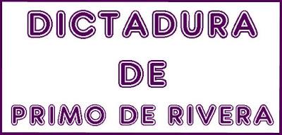 http://cplosangeles.juntaextremadura.net/web/sexto_curso/sociales_6/dictadura_primo_6/dictadura_primo_6.html