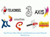 Tips Promo Pulsa Murah Anti Mainstream untuk Menarik Minat Pasar