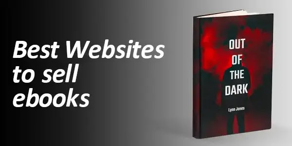 Top 10 Best Websites to sell & publish ebooks online
