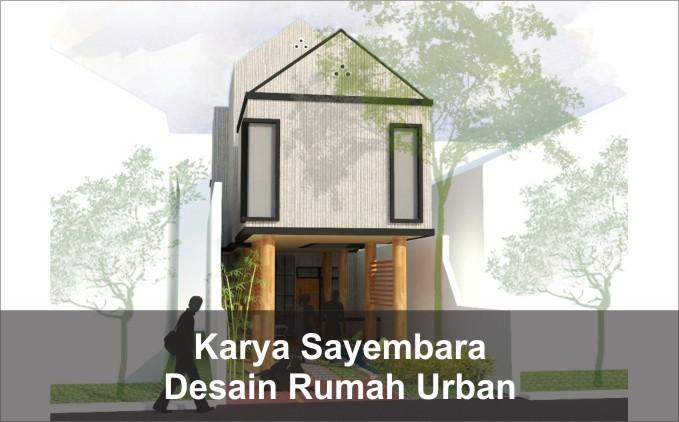 desain rumah urban karya sayembara