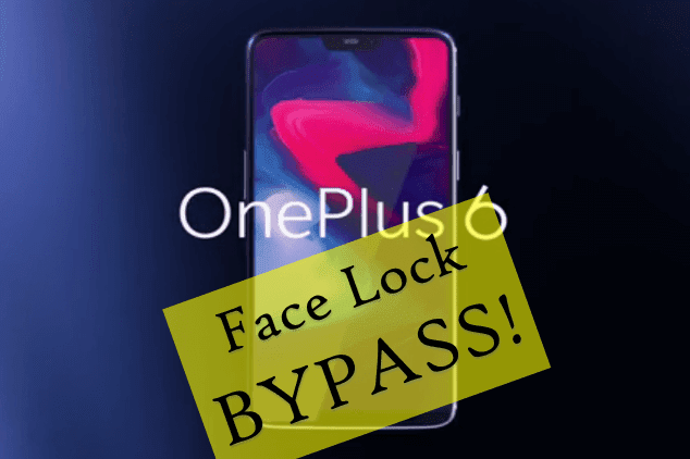 OnePlus 6 Smartphone Face Detection System Easily Bypass By Simple Trick