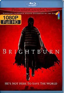 Brightburn: Hijo De La Oscuridad[2019] [1080p BRrip] [Latino-Inglés] [GoogleDrive]