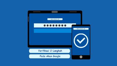 verifikasi dua langkah akun google