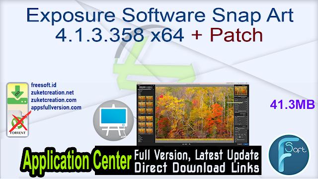 Exposure Software Snap Art 4.1.3.358 x64 + Patch