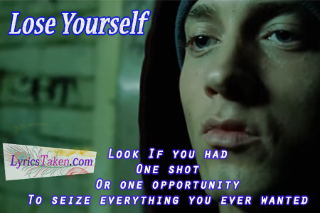 Eminem - Lose Yourself Lyrics ! Lyricstaken.com