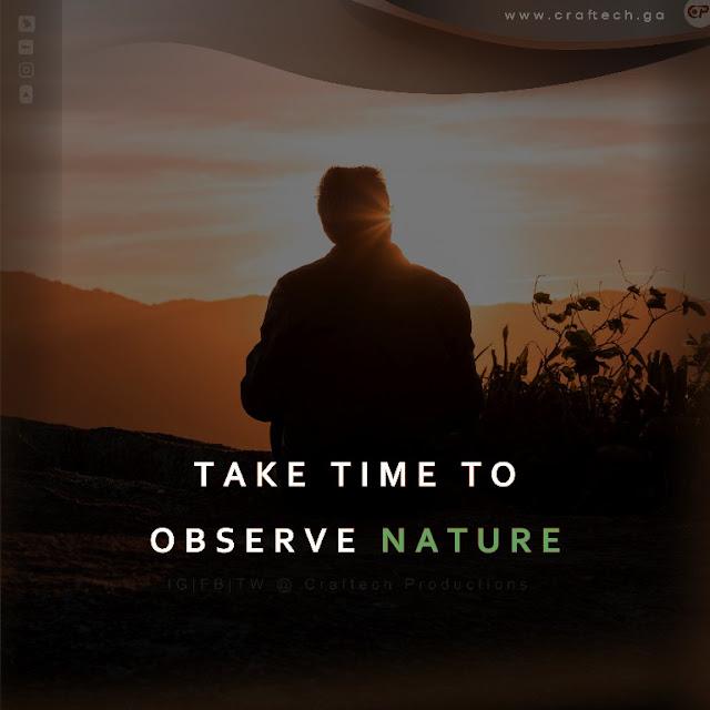 Observe Nature