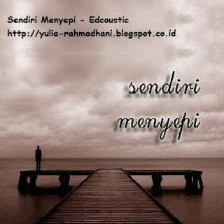 Sendiri Menyepi - Edcoustic