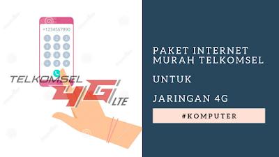 Paket internet Murah Telkomsel untuk Jaringan 4G