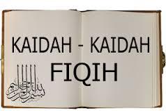 Kaidah - kaidah Fiqh