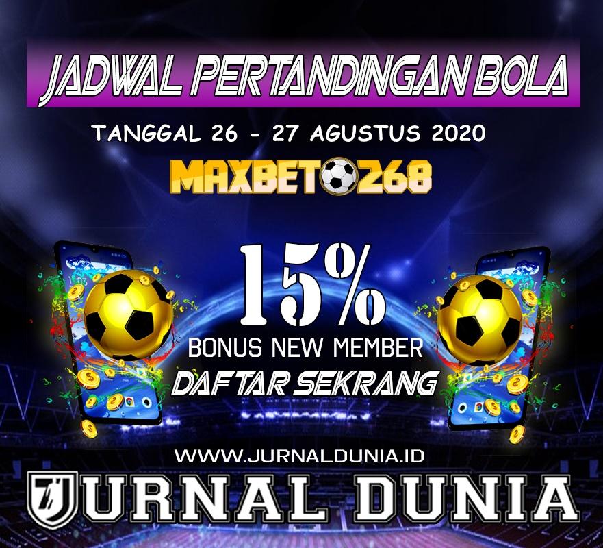 Jadwal Pertandingan Sepakbola Hari Ini, Rabu Tgl 26 - 27 Agustus 2020