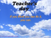 Teacher's day.