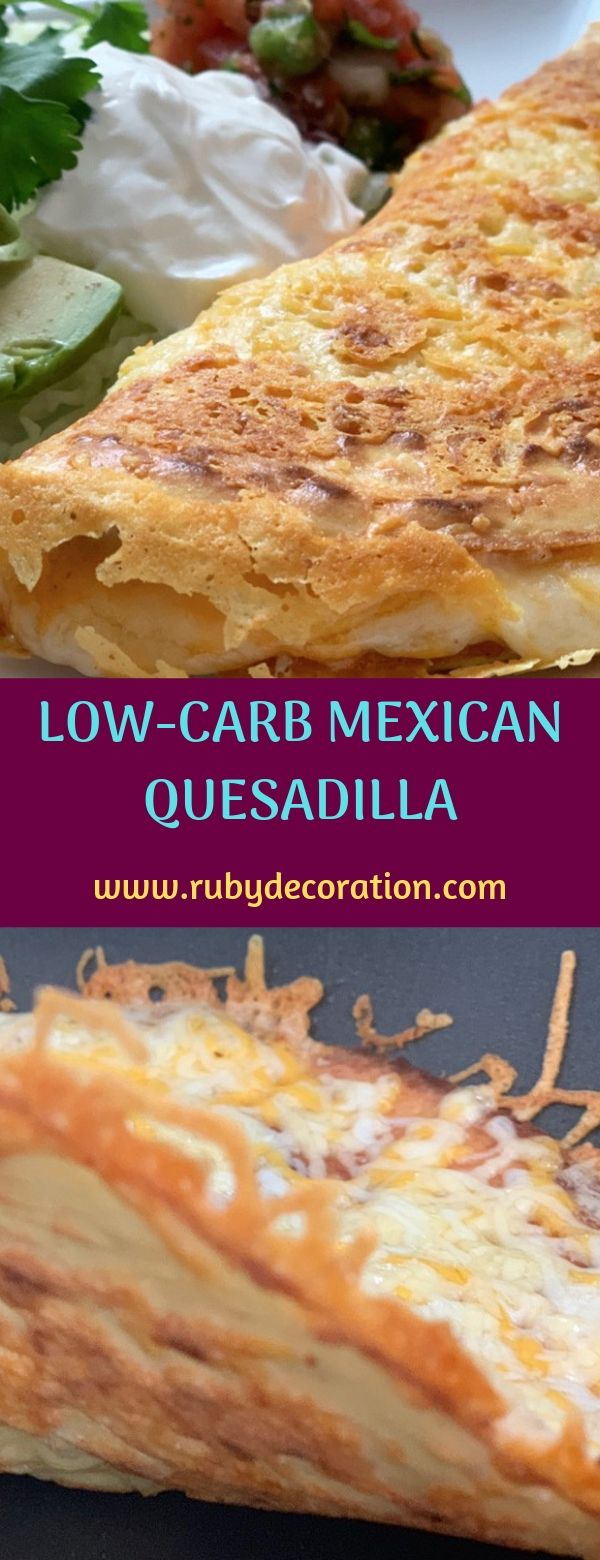 LOW-CARB MEXICAN QUESADILLA