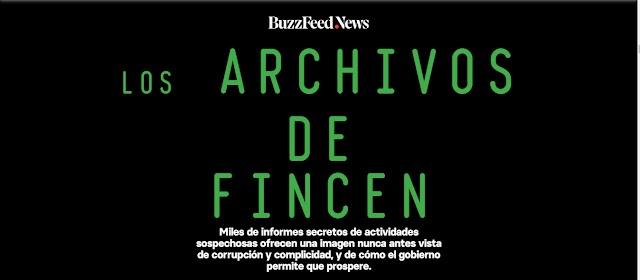 Los archivos de fincen corrupcion lavado e impunidad de Bancos y Gobiernos