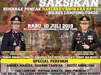 Hadiri dan saksikan HUT Bhayangkara ke 73 Polres Lampung Timur