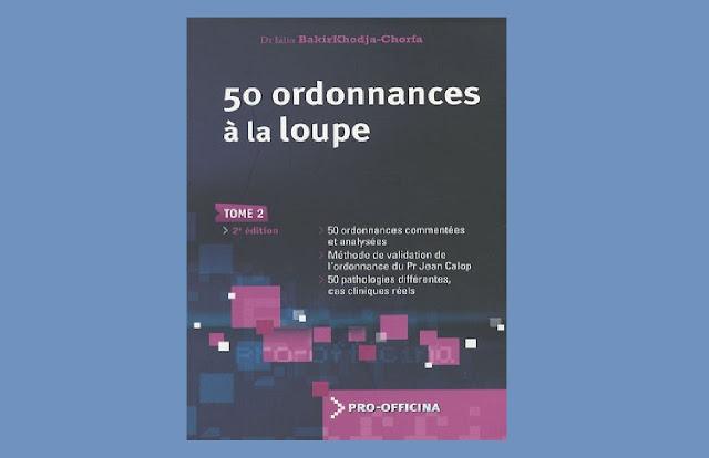 Médecine 50 ordonnances à la loupe PDF
