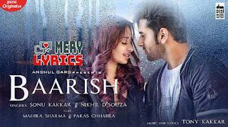 Baarish By Sonu Kakkar - Lyrics