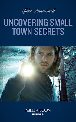 Uncovering Small Town Secrets by Tyler Anne Snell cover Mills & Boon Heroes