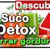Receitas de Sucos Detox para Torrar Gordura