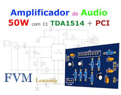 Amplificador de Audio de 50W com CI TDA1514 + PCI