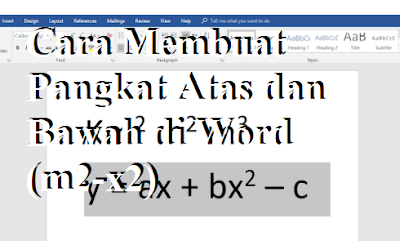 Cara Membuat Pangkat Atas dan Bawah di Word (m2-x2)