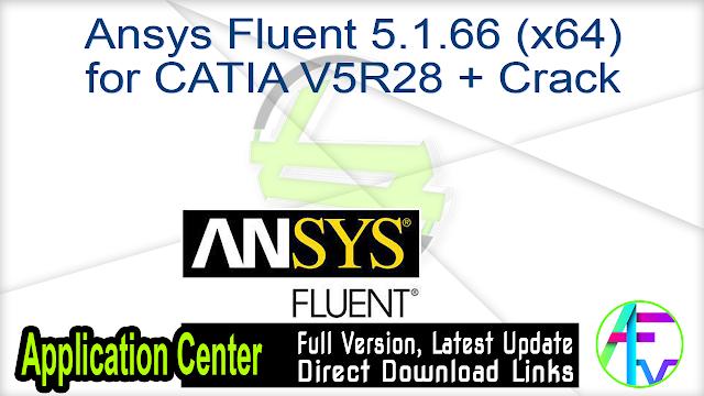 Ansys Fluent 5.1.66 (x64) for CATIA V5R28 + Crack