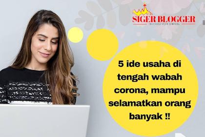 5 Ide Usaha Ditengah Wabah Corona, Mampu Selamatkan Banyak Orang