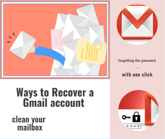 Ways to Recover a Gmail account after forgetting the password and clean your mailbox with one click