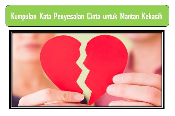 Kumpulan Kata Penyesalan Cinta untuk Mantan Kekasih
